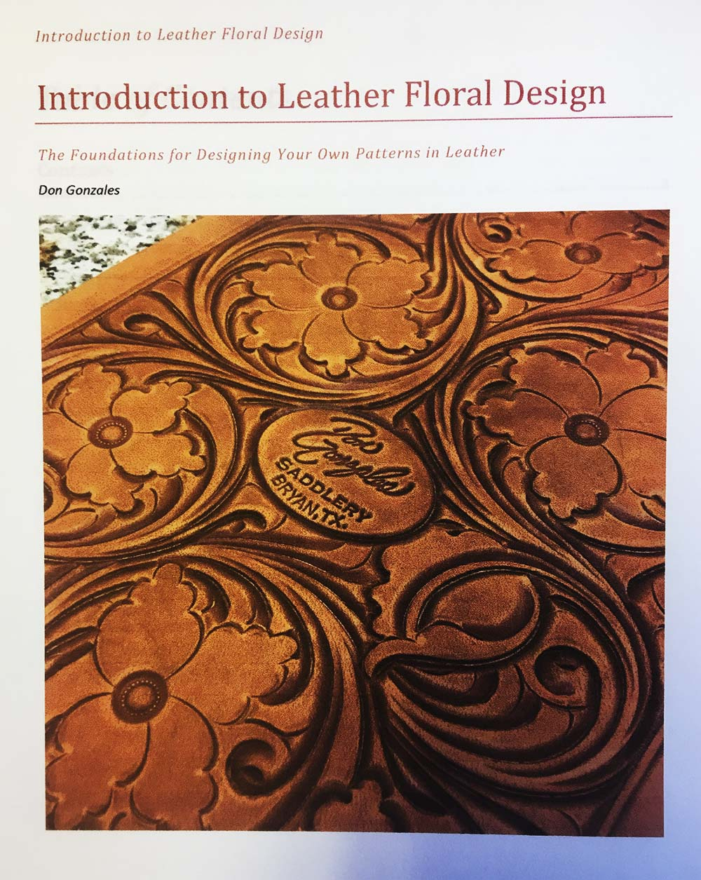 Introduction To Leather Floral Design Don Gonzales Saddlery
